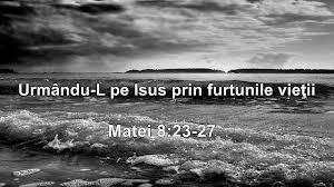 Cu Isus prin furtunile vietii