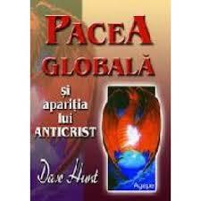 Pacea globală și apariția lui Anticrist