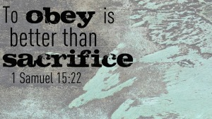 To-Obey-is-Better-Than-Sacrifice