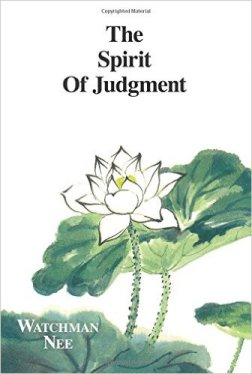 Watchman Nee Spirit of judgment